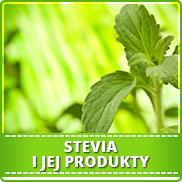 Stevia i jej produkty